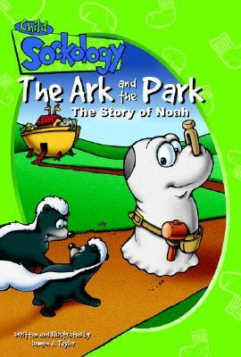 The Ark and the Park Damon Taylor