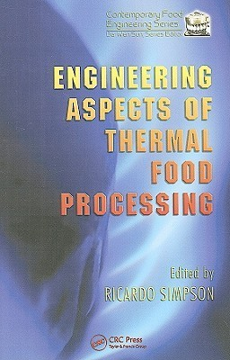 Engineering Aspects Of Thermal Food Processing Ricardo Simpson