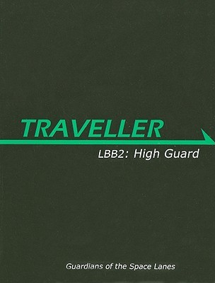 LBB2: High Guard  by  Lawrence Whittaker