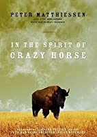In the Spirit of Crazy Horse, Part A: The Story of Leonard Peltier and the FBI's War on the American Indian Movement