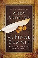 The Final Summit (Internation Edition): A Quest to Find the One Principle That Will Save Humanity