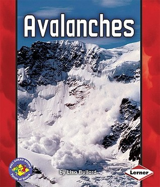 Avalanches  by  Lisa Bullard