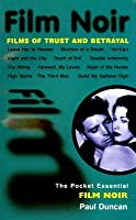 Film Noir: Films of Trust and Betrayal