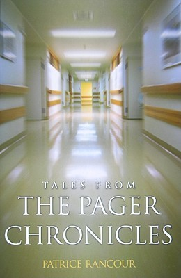 Tales From the Pager Chronicles Patrice Rancour