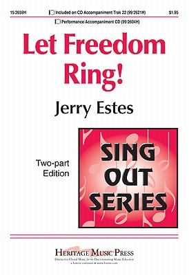 Let Freedom Ring!  by  Jerry Estes