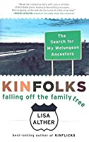 Kinfolks: Falling Off the Family Tree
