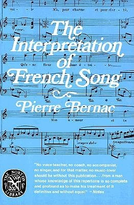 Francis Poulenc, the Man and His Songs Pierre Bernac