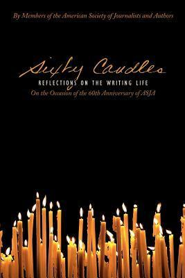 Sixty Candles: Reflections on the Writing Life  by  Susan Tyler Hitchcock