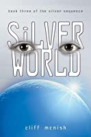 Silver World (Silver Sequence)