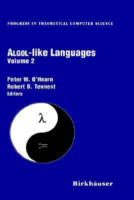 ALGOL-Like Languages  by  Peter OHearn