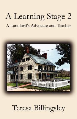 A Learning Stage 2: A Landlords Advocate and Teacher Teresa Billingsley