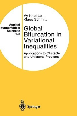 Global Bifurcation in Variational Inequalities: Applications to Obstacle and Unilateral Problems  by  U. K. Le