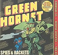 Green Hornet: Spies and Rackets (Old Time Radio)