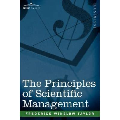 how might principles of scientific management be useful to blockbuster An early 20th century school of management thought concerned primarily with the physical efficiency of an individual worker scientific management is based on the work of the us engineer frederick winslow taylor (1856-1915) who in his 1911 book the principles of scientific management laid down the fundamental principles of large.
