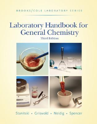 Laboratory Handbook for General Chemistry (with Student Resource Center Printed Access Card) (Brooks / Cole Laboratory Series)  by  Conrad L. Stanitski