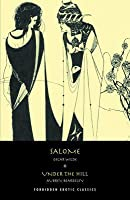 Salome: & Under the Hill
