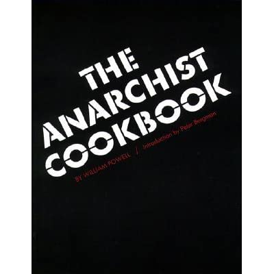 The Anarchist Cookbook - William Powell, Peter M. Bergman