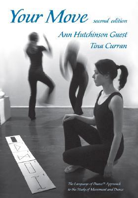 Your Move, 2nd Edition  by  Ann Hutchinson Guest