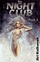The Night Club: Part One
