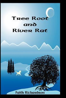 Tree Root and River Rat  by  Faith Richardson