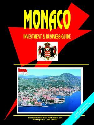 Monaco Investment and Business Guide USA International Business Publications