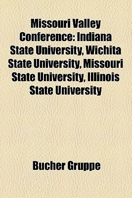 Missouri Valley Conference  by  B. Cher Gruppe