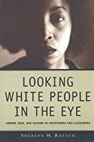 Looking White People in the Eye
