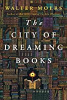 The City of Dreaming Books (Zamonien, #4)
