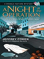 A Night at the Operation (Double Feature Mystery Series #3)
