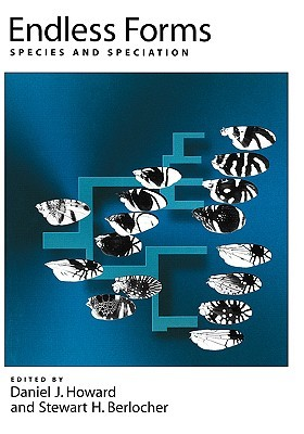 Endless Forms: Species and Speciation Daniel J. Howard