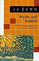 Psyche and Symbol: A Selection from the Writings of C.G. Jung