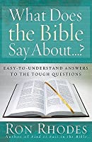 What Does the Bible Say About...?