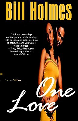 One Love  by  Bill Holmes