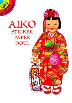 Aiko from Japan Sticker Paper Doll (Dover Little Activity Books) Yuko Green