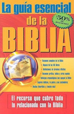 Le Guia Esencial De La Biblia / The Ultimate Guide to the Bible  by  Casa Creacion Publishing
