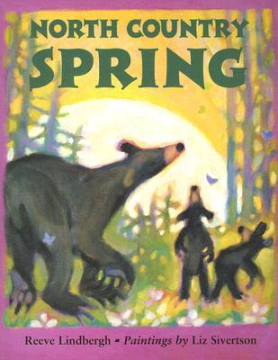 North Country Spring  by  Reeve Lindbergh