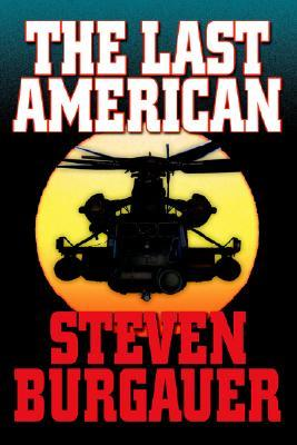 The Last American  by  Steven Burgauer