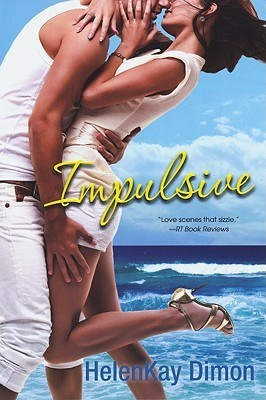 Impulsive (Men of Hawaii, #5)  by  HelenKay Dimon
