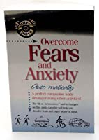 Overcome Fears and Anxiety... Auto-matically