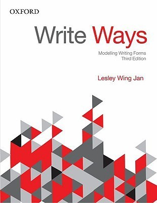Write Ways: Modelling Writing Forms Lesley Wing Jan