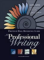 Prentice Hall Reference Guide for Professional Writing (Book Alone)