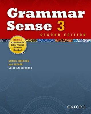 Grammar Sense 3 Student Book with Online Practice Access Code Card  by  Susan Kesner Bland