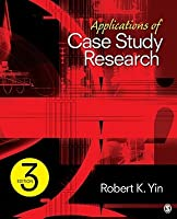 Applications of Case Study Research