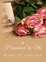 Promised to Me