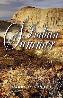 Indian Summer  by  Barbara Arnold