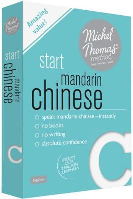 Start Mandarin Chinese with the Michel Thomas Method (Michel Thomas Series)  by  Harold Goodman