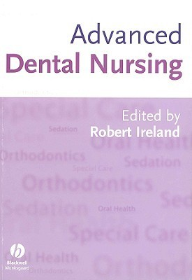 Advanced Dental Nursing Robert Ireland