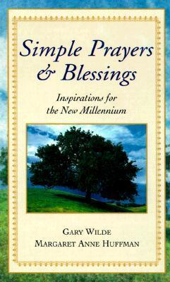 Simple Prayers and Blessings: Inspiration for the New Millennium Consumer Guide