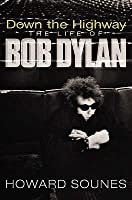 Down the Highway (The Life of Bob Dylan)
