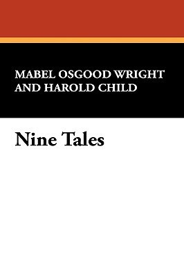 Nine Tales  by  Mabel Osgood Wright